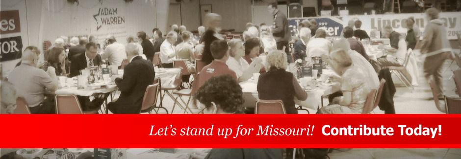 Let's stand up for Missouri! Contribute Today!